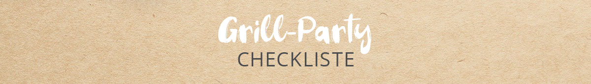 Grill-Party Checkliste